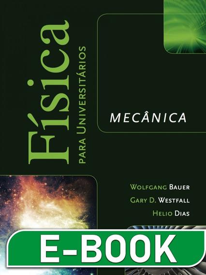 Física Para Universitários: Mecânica