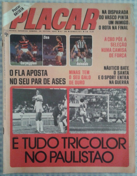 1977 Revista Placar Nº 369 Ed Abril Pôster Batista Do Inter