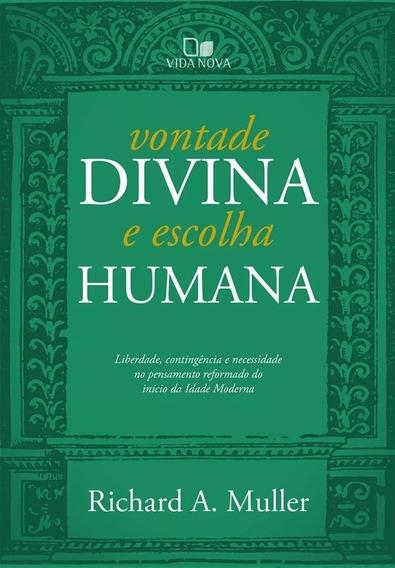 Vontade Divina E Escolha Humana Livro Richard A. Muller