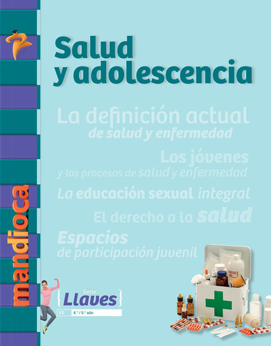 Salud Y Adolescencia Llaves - Editorial Mandioca