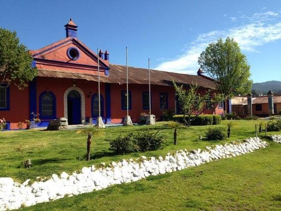 Venta De Hotel En Hacienda De Metepec, Hidalgo