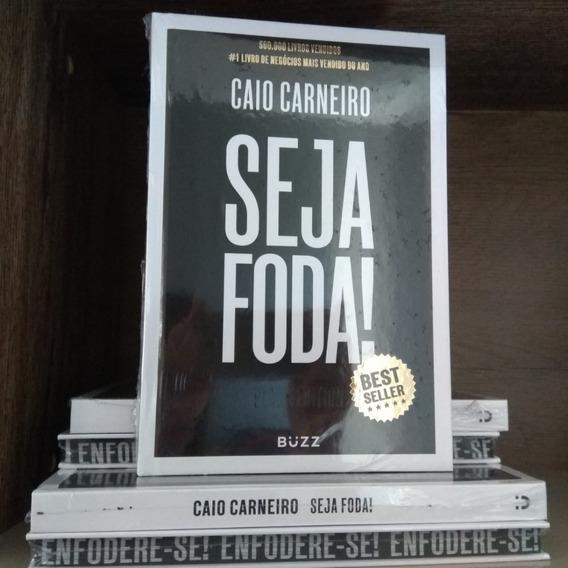Livro Seja Foda! - Black Edition - Caio Carneiro Capa Dura