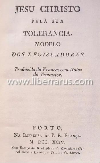 Livro Antigo Raro - Jesu Christo Pela Sua Tolerancia 1794