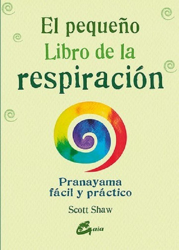 Imagen 1 de 1 de Pequeño Libro De La Respiracion