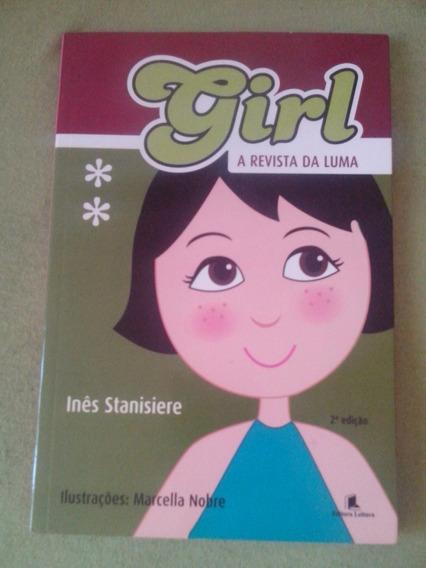 Frete Grátis Livro Infantojuvenil Girl! A Revista Da Luma