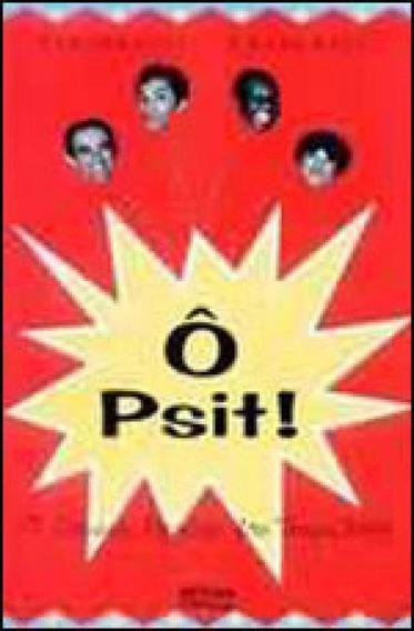 O Psit! - O Cinema Popular Dos Trapalhoes