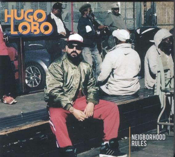 Cd Hugo Lobo - Neigborhood Rules -