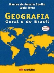 Geografia Geral E Do Brasil - Vol. Único