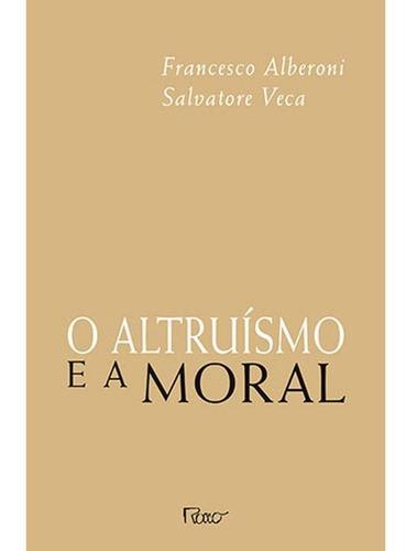 Imagem 1 de 1 de O Altruísmo E A Moral