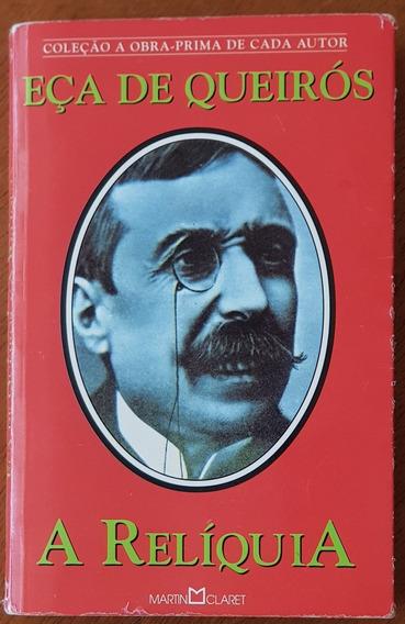 Livro A Relíquia - Eça De Queirós Martin Claret