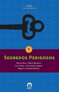 Segredos Perigosos - Vol 1 Rosana E Pedro Ban