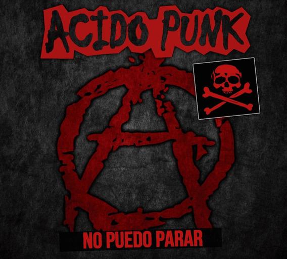 Acido Punk - No Puedo Parar