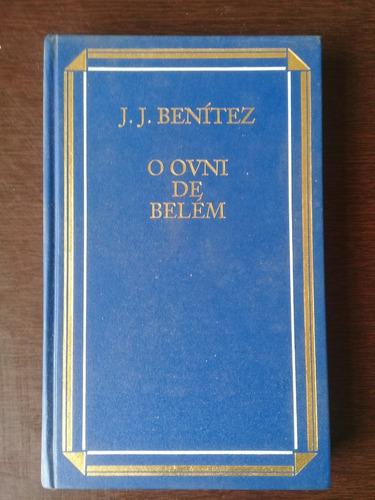 Livro O Óvni De Belém - J J Benitez
