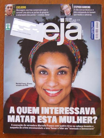 Revista Veja 2574 21 Mar 18 Marielle Franco Stephen Hawking
