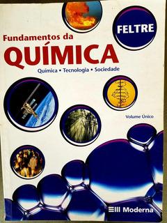 Fundamentos Da Química - Volume Único - Feltre
