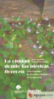 La Ciudad Donde Las Piedras Florecen: Guía Botánica De Los M