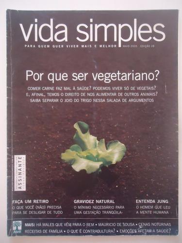 Imagem 1 de 1 de Vida Simples #28 Por Que Ser Vegetariano
