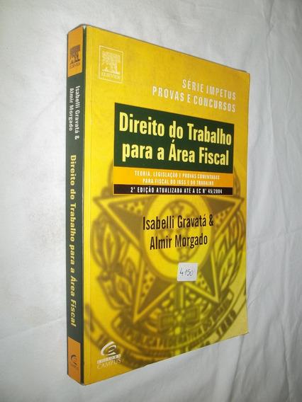 Livro - Direito Do Trabalho Para A Área Fiscal