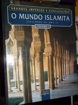 Col. Grandes Impérios E Civilizações - Mundo Islã 1 E 2