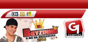 Kit Boyzinho O Rei Da Bregadeira 2016 + Ritmo Yamaha