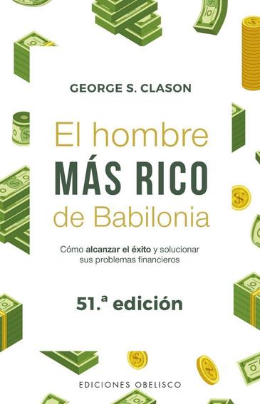 El Hombre Más Rico De Babilonia - George S. Clason - 51/ed