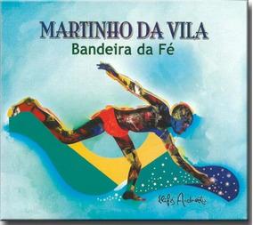 Cd Martinho Da Vila - Bandeira Da Fé - Pronta Entrega