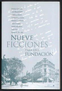 L3494. Nueve Ficciones Para Una Fundación Ciudad De La Plata