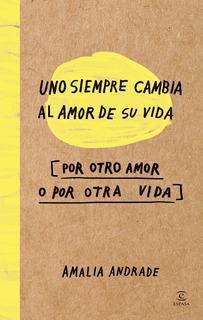 Uno Siempre Cambia Al Amor De Su Vida Pdf Digital