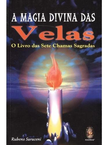 Imagem 1 de 1 de Magia Divina Das Velas, A - O Livro Das Sete Chamas Sagradas