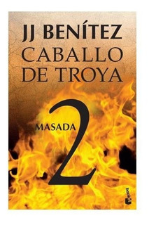 Masada - Caballo De Troya 2 - J. J. Benítez