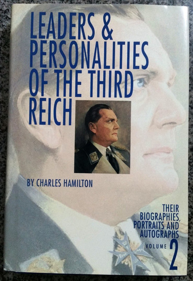 Livro - Leaders & Personalities Of The Third Reich -volume 2