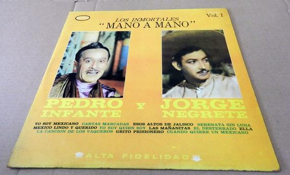 Pedro Infante & Jorge Negrete - Inmortales Mano A Mano Lp