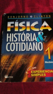 Física História E Cotidiano Volume 1 Mecânica Bonjorno E Cli