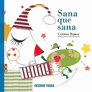 ** Sana Que Sana ** Cristina Ramos . Ixchel Estrada