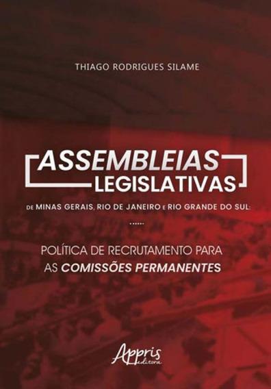 Assembleias Legislativas De Minas Gerais, Rio De Janeiro E R