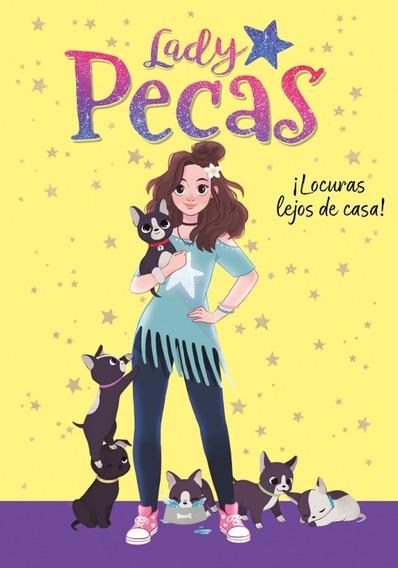 Libro Locuras Lejos De Casa! - Serie Lady Pecas 1