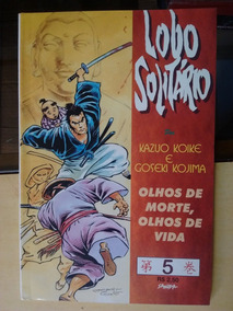 Lobo Solitário 5 - Olhos De Morte, Olhos De Vida - Ed. Sampa