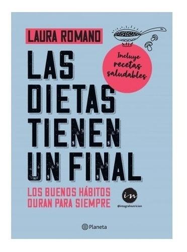 Libro Las Dietas Tienen Un Final - Laura Romano