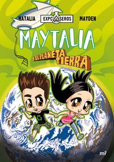 ** Maytalia Y El Planeta Tierra ** Natalia Mayden
