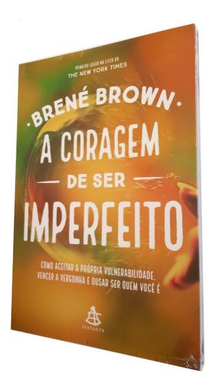 Livro - A Coragem De Ser Imperfeito - Brené Brown