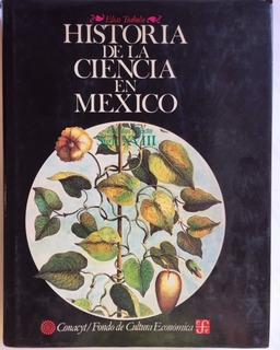 Elias Trabulse 1985 Historia De La Ciencia En Mexico S Xviii