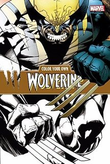 Libro - Color Your Own Wolverine Marvel Comics Para Colorear