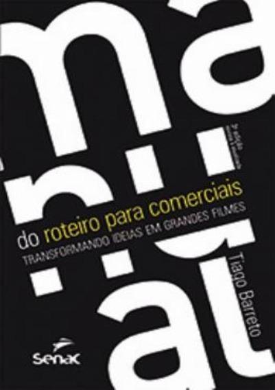 Manual Do Roteiro Para Comerciais - 3º Ed