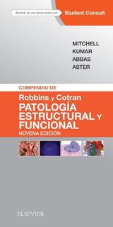 Compendio De Robbins Y Cotran. Patología 9 Ed.