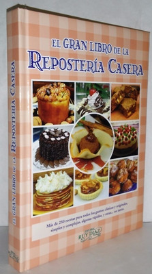 Gran Libro De Reposteria Casera