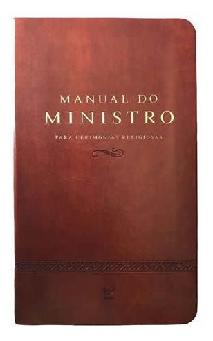 Livro Manual Do Ministro - Marrom