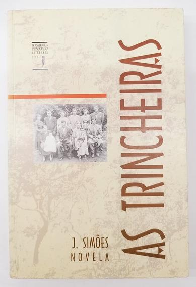 Livro As Trincheiras - J. Simões - Usado Bom Estado