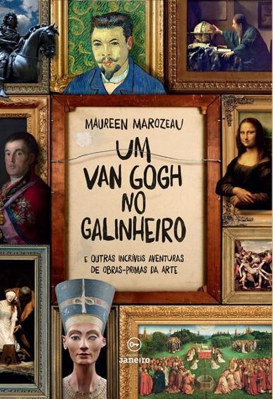 Van Gogh No Galinheiro, Um
