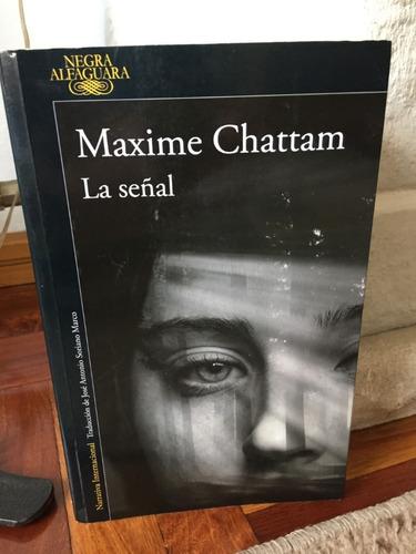 La Señal Maxime Chattam Mercado Libre