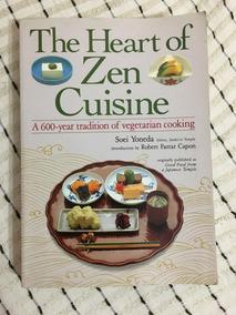 Livro Receitas Culinária Heart Of Zen Cuisine Vegan